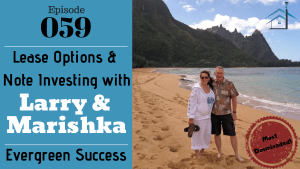 Most downloaded of SIC 059_ Lease Options & Note Investing w_Larry & Marishka of Evergreen Success with Julie Clark and Joe Bauer