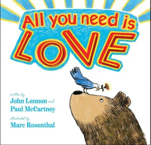 All you need is love couverture du livre qui illustre la chanson