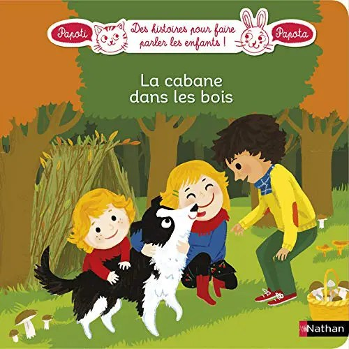 Livre pour enfants Nathan Jeunesse La Cabane dans les bois