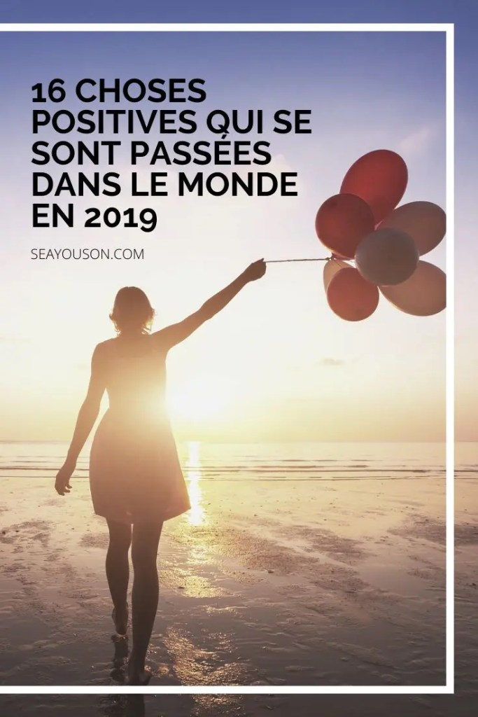 16 choses positives 2019