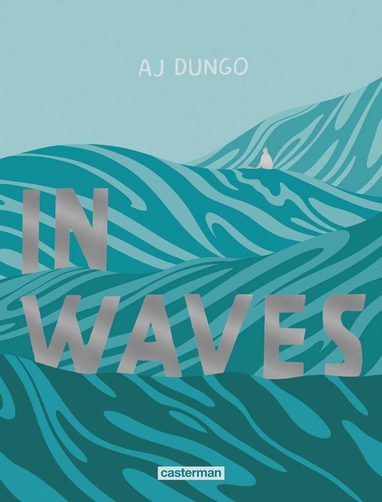 in waves aj dungo