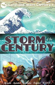 Carriers storm of the century - pilot studios - seb valencia