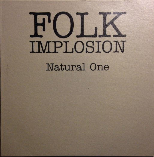 """Folk Implosion Natural One 10"""""""