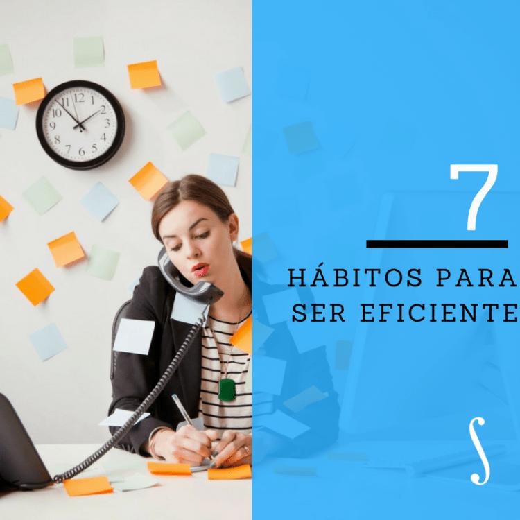 hábitos 7 siete eficiencia desarrollo web freelance