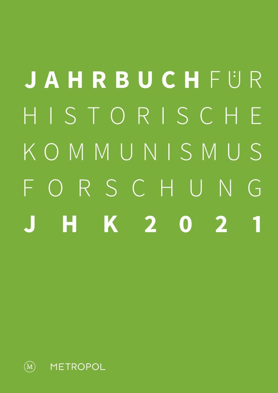 Jahrbuch Historische Kommunismusforschung 2021 (grüner Grund, weisse Schrift)