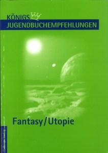 Fantasy/Utopie-Königsberger Jugendbuchempfehlungen