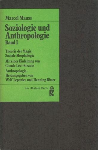 Marcel Mauss - Soziologie und Anthropologie I