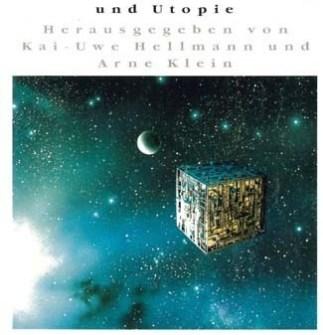 Kai-Uwe Hellmann/Arne Klein, Unendliche Weiten... - Star Trek zwischen Unterhaltung und Utopie