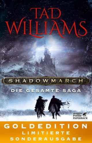 Ted Williams - Shadowmarch, die gesamte Saga