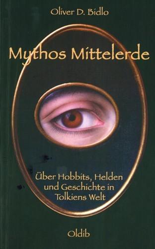 Oliver D. Bidlo - Mythos Mittelerde