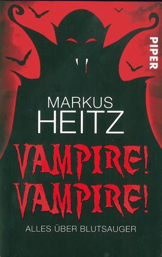 Markus Heitz - Vampire! Vampire!
