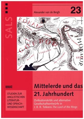 Alexander van de Bergh - Mittelerde und das 21. Jahrhundert