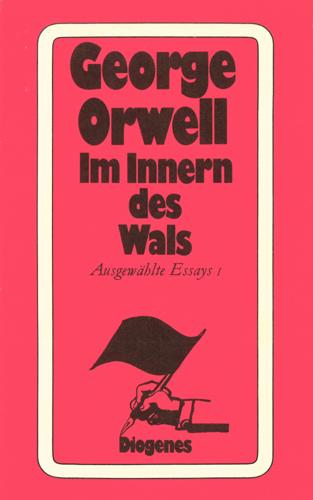 George Orwell - Im Innern des Wals