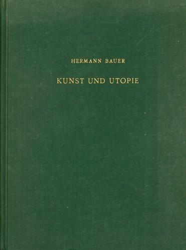 Hermann Bauer - Kunst und Utopie