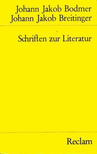 Bodmer/Breitinger - Schriften zur Literatur