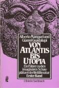 Von Atlantis bis Utopia I