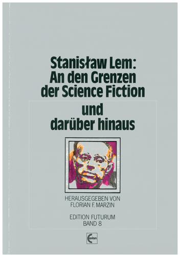Florian F. Marzin (Hrsg.) - Stanislaw Lem: An den Grenzen der SF und darüber hinaus