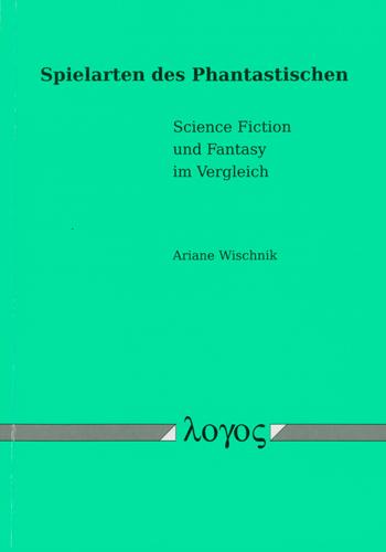 Ariane Wischnik - Spielarten des Phantastischen