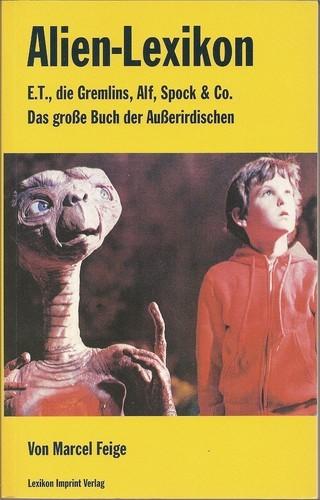 Marcel Feige - Alien- Lexikon