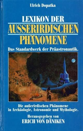 Ulrich Dopatka - Lexikon der außerirdischen Phänomene