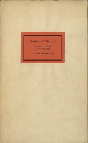 Gerhard F. Hering - Ein Brunnen des Lebens. S. Fischer und sein Verlag