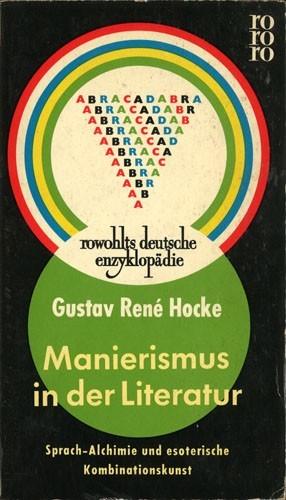 Gustav Rene Hocke - Manierismus in der Literatur
