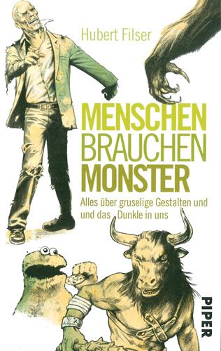 Hubert Filser - Menschen brauchen Monster