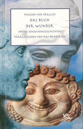 Kai Brodersen (Hrsg.)- Das Buch der Wunder