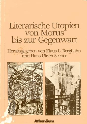 Berghahn / Seeber (Hrsg.) - Literarische Utopien von Morus bis zur Gegenwart