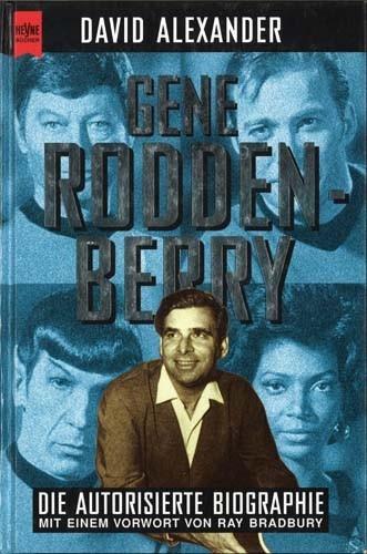 David Alexander - Gene Roddenberry, der Schöpfer von Star Trek