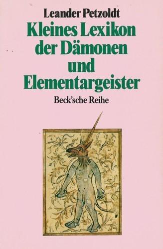 Leander Petzold - Kleines Lexikon der Dämonen und Elementargeister