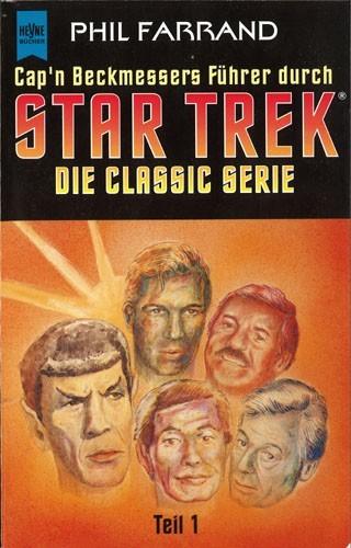 Phil Farrand - Cap'n Beckmessers Führer durch Star Trak - Die Classic Serie - Teil 1