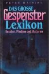 Peter Haining - Das grosse Gespensterlexikon (Gondrom)