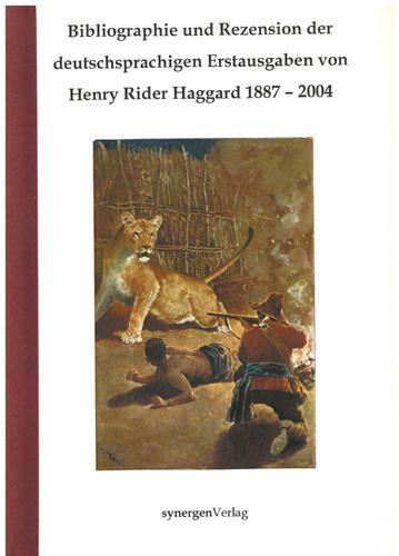Detlef Münch - Bibliographie Henry Rider Haggard 1887-2004