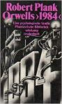 Robert Plank - Orwells ›1984‹