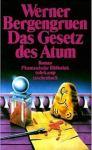 Werner Bergengruen - Das Gesetz des Atum