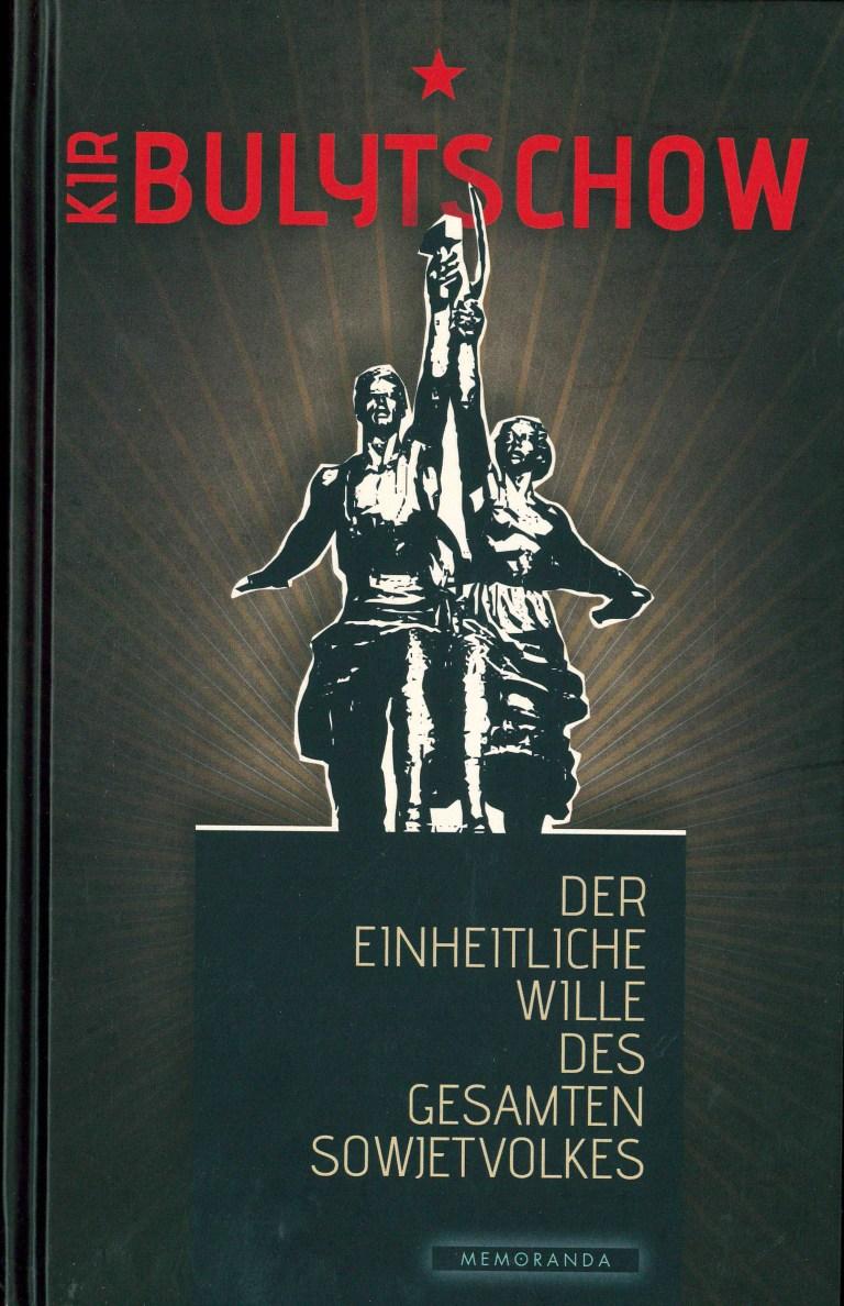 Der einheitliche Wille des gesamten Sowjetvolkes - Titelcover