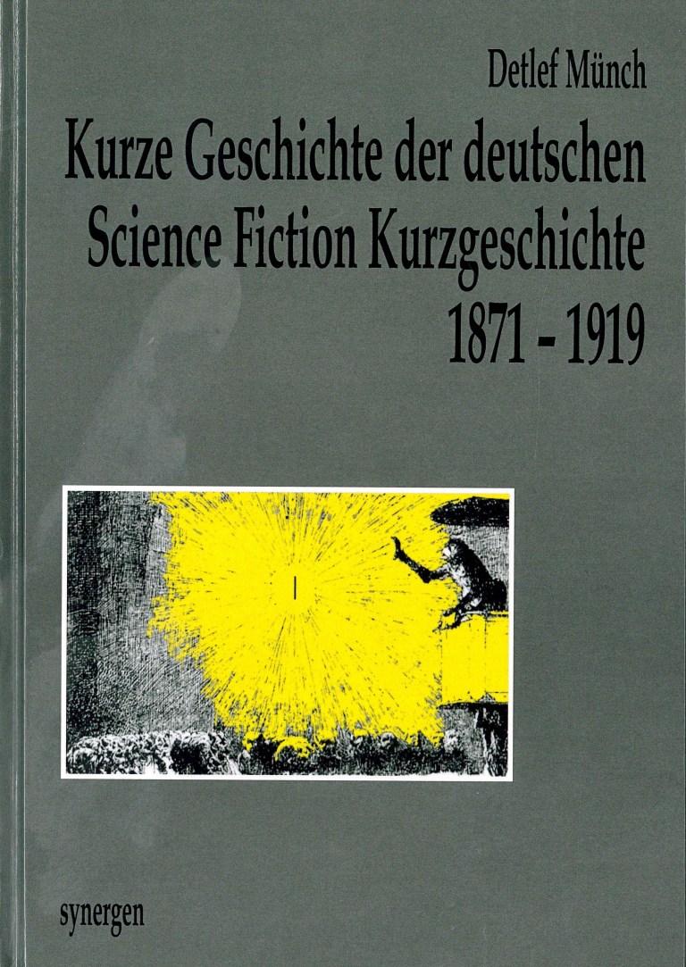 Kurze Geschichte der deutschen SF-Kurzgeschichte 1871-1919 - Titelcover