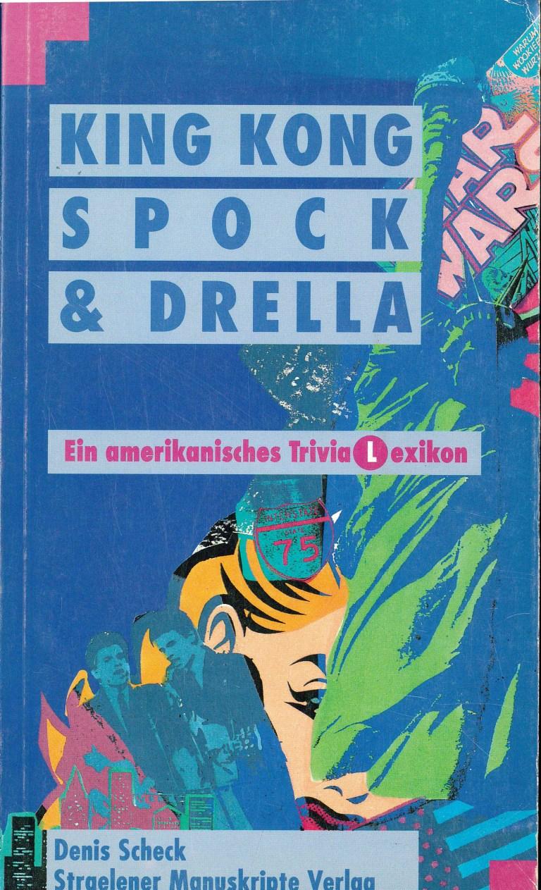 King Kong, Spock & Drella - Titelcover