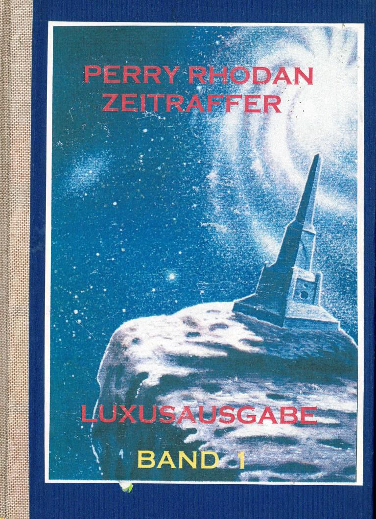 Perry Rhodan-Zeitraffer, Band 1, Luxusausgabe - Titelcover