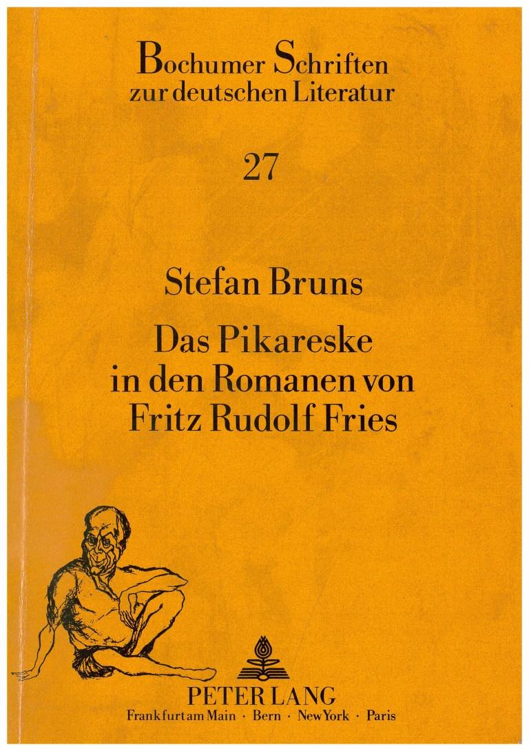 Das pikareske in den Romanen von Fritz Rudolf Fries - Titelcover