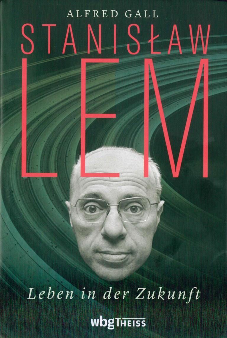 Stanislaw Lem-Leben in der Zukunft - TItelcover