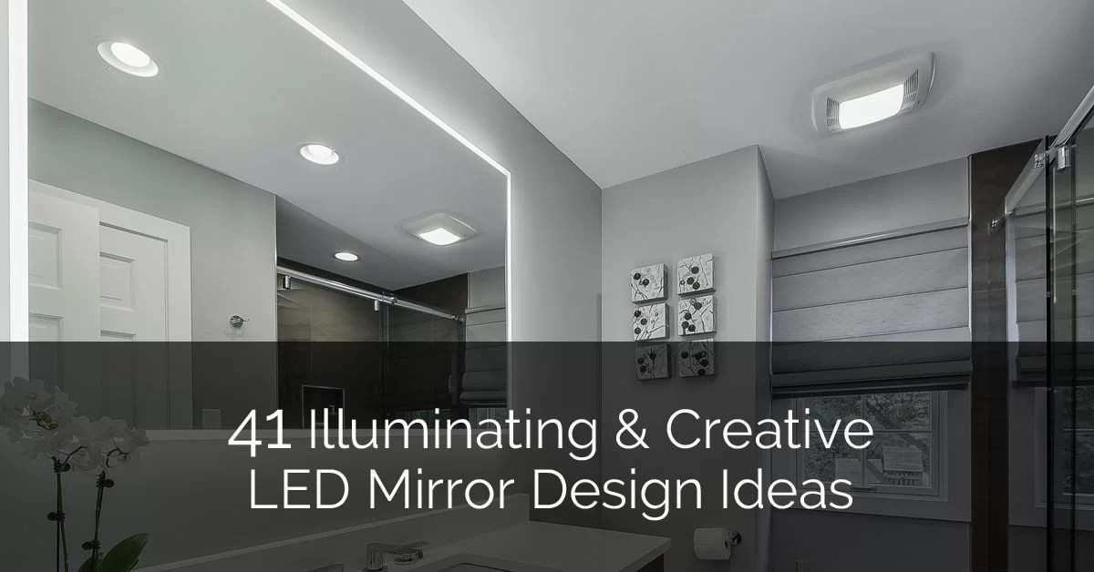 41 creative led mirror design ideas