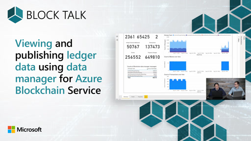 Blockchain: Viewing and publishing ledger data using data manager for Azure Blockchain Service