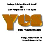 Having a Relationship with Myself and Other People After a Brain Injury Video Presentations eBook Download