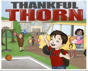 book cover art of Thankful Thorn with a happy Thorn in front, his teacher, school, and school bus in the background.