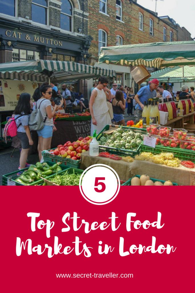 Top 5 Street Food Markets in London