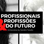 Projeto Profissionais e Profissões do Futuro – Moda, Estilo e Comportamento