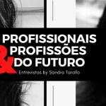 Profissionais e Profissões do Futuro – Ingrid Rabêlo – Secretariado Remoto Jurídico