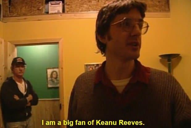 I Am A Big Fan Of Keanu Reeves